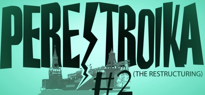Perestrojka #2 – Het hele uur